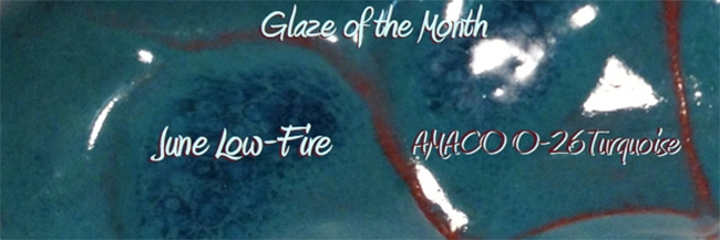 Low-Fire Glaze of the Month - June 2013