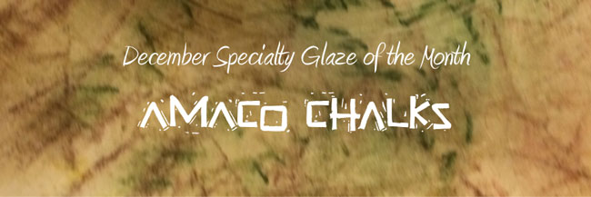 Specialty Glaze of the Month - December 2013