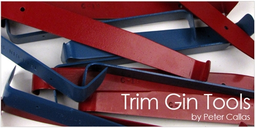 Trim Gin tools by Peter Callas - Made in the USA